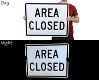 Area Closed - Traffic Signs