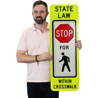 State Law Pedestrians Stop Traffic Sign
