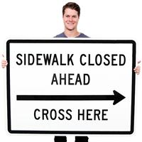 Sidewalk Closed Ahead, Cross Here MUTCD Signs