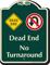 Dead End, No Turnaround Signature Sign