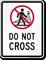 Do Not Cross Railroad Sign