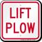 Lift Plow Traffic Sign