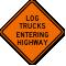 Log Trucks Entering Highway Sign