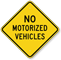 No Motorized Vehicle Sign