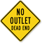 No Outlet Dead End Caution Sign