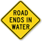 Road Ends In Water Diamond Shaped Sign