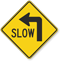 Slow (Left Arrow Symbol) Sign