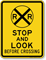 Stop And Lock Before Crossing Railroad Sign