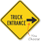Truck Entrance Traffic Sign with Arrow