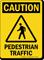 Pedestrian Traffic OSHA Caution Sign
