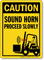 Sound Horn Proceed Slowly Forklift Caution Sign